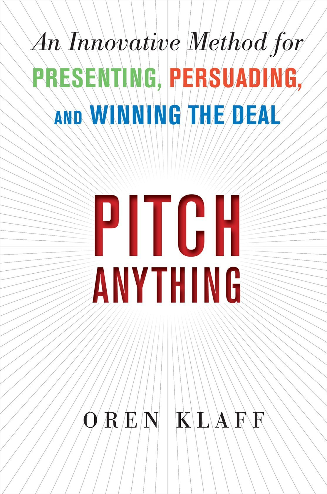 Pitch anything An Innovative Method for Presenting Persuading and Winning the Deal By Oren Klaff Amazon - Pitch anything: An Innovative Method for Presenting, Persuading, and Winning the Deal By Oren Klaff