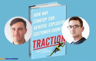 Traction by Justin Mares and Gabriel Weinberg Animated Video Review  320x202 - How any startup can achieve explosive customer growth By Justin Mares and Gabriel Weinberg