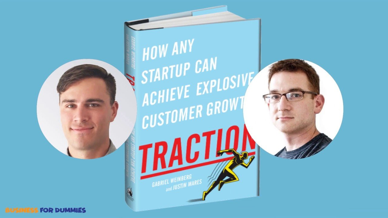 Traction by Justin Mares and Gabriel Weinberg Animated Video Review  - How any startup can achieve explosive customer growth By Justin Mares and Gabriel Weinberg