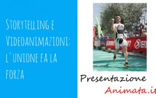 Storytelling e Videoanimazioni lunione fa la forza 320x202 - Storytelling and Animated Videos: unity is strenght