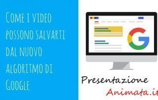 Come i video possono salvarti dal nuovo algoritmo di Google 320x202 - Blog Your VideoScribe
