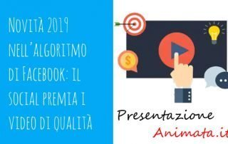 Novità 2019 nell'algoritmo di Facebook il social premia i video di qualità 320x202 - New 2019 in Facebook algorithm: it rewards quality videos